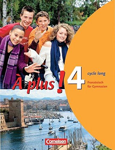 À plus ! - Ausgabe 2004 / Band 4 (cycle long) - Schülerbuch,