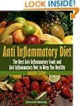 Anti Inflammatory Diet [Second Editio...