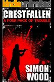 Crestfallen: (The Short Stories)