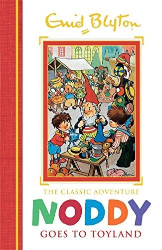 Noddy Goes to Toyland: Book 1 (Noddy Classic Storybooks, Band 1)