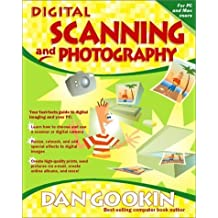 Digital Scanning and Photography (Eu-Independent) by Dan Gookin (2000-09-02)
