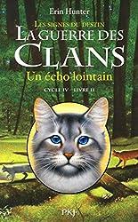 2. La guerre des Clans IV : Un écho lointain
