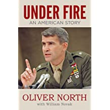 Under Fire - An American Story (English Edition)