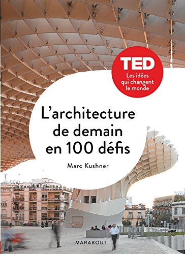 L'architecture de demain en 100 défis