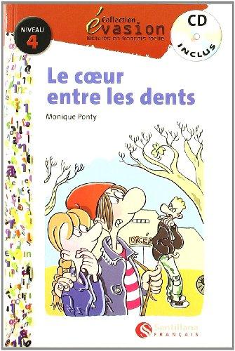 EVASION NIVEAU 4  LE COEUR ENTRE LES DENTS + CD (Evasion Lectures FranÇais) - 9788429409581