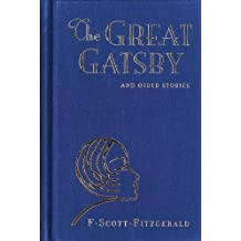 Great Gatsby and Other Stories