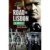 The Road to Lisbon: A Novel