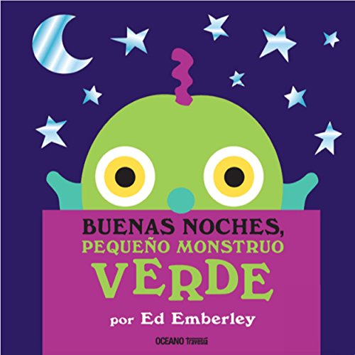 Buenas noches, pequeño monstruo verde (Primeras travesías) por Ed Emberley