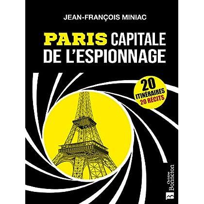 Paris capitale de l'espionnage