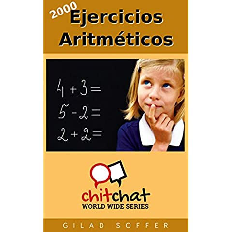 2000 Ejercicios Aritméticos (Chit Chat World Wide)