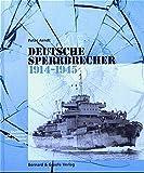 Deutsche Sperrbrecher 1914-1945 - Peter Arndt