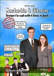 Masturbin et Clitorine - Tome 1
