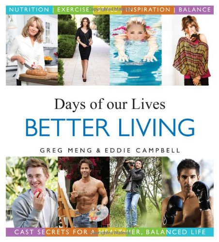 Days of Our Lives Better Living: Cast Secrets for a Healthier, Balanced Life Dutch Oven Cooking Table
