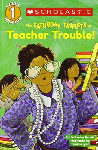 scholastic-reader-level-1-the-saturday-triplets-3-teacher-trouble