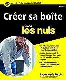 Créer sa boîte pour les Nuls, 3ème édition - Format Kindle - 9782754081443 - 15,99 €