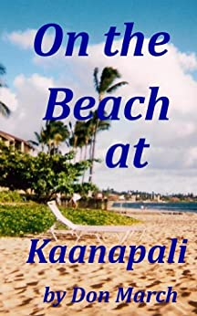 On the Beach at Kaanapali (English Edition) di [March, Don]