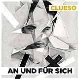 Songtexte von Clueso - An und für sich