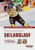 Image of Offizieller DSV-Lehrplan Skilanglauf: Technik - Unterrichten - Praxis - Mit Tipps von Magdalena Neuner und Jochen Behle