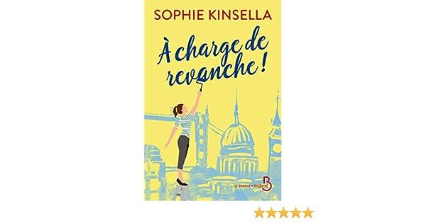 Amazon.fr - A charge de revanche ! - KINSELLA, Sophie, BERNARD ...