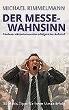 Expert Marketplace -  Michael Kimmelmann  - Der Messe-Wahnsinn: Planloser Aktionismus oder erfolgreicher Auftritt?