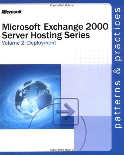 Microsoft Exchange 2000 Server Hosting Series Volume 2: Deployment