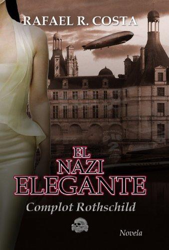 El nazi elegante por Rafael R. Costa