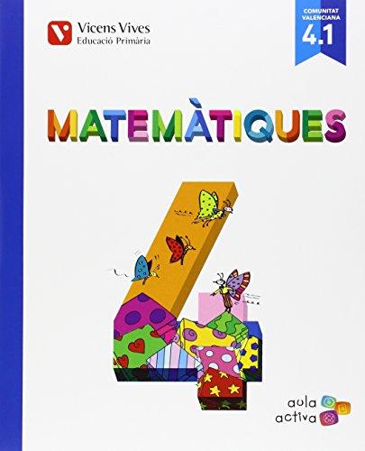 Matematiques 4 (4.1-4.2-4.3) Valencia (aula Activa - 9788468228860