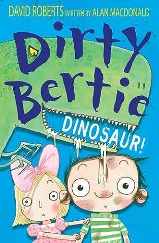 Dirty Bertie: Dinosaur