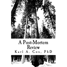 A Post-Mortem Review