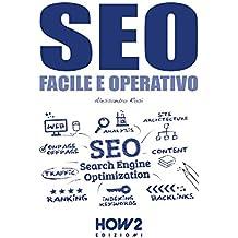 SEO, Facile e Operativo (HOW2 Edizioni Vol. 116) (Italian Edition)