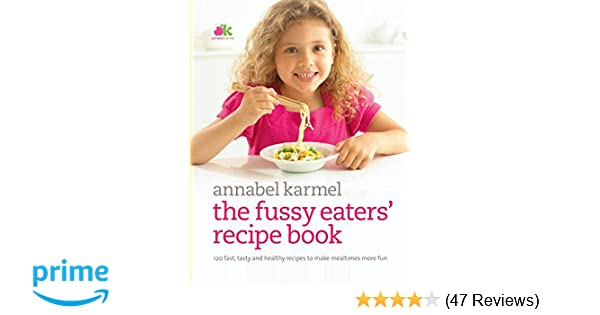 Fussy eaters recipe book amazon annabel karmel fussy eaters recipe book amazon annabel karmel 9780091922849 books forumfinder Image collections