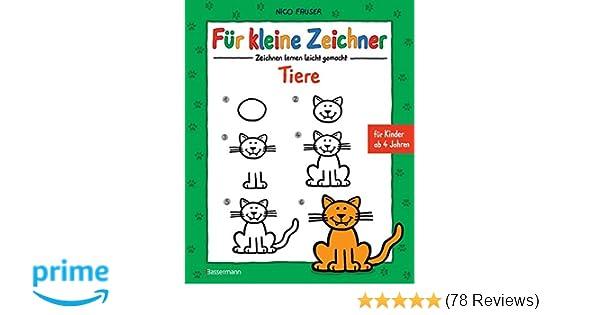 Für kleine Zeichner - Tiere: Zeichnen lernen leicht gemacht für ...