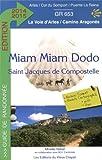 Miam-Miam-Dodo Arles 2014-2015 (Arles à Puente-la-Reina)