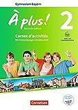 À plus ! - Nouvelle édition - Bayern: Band 2 - Carnet d'activités mit Audios und Videos online: Mit zusätzlichen Übungen im Extra-Heft