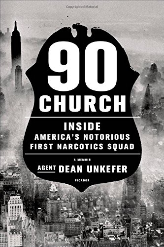 90 Church Inside America S Notorious First Narcotics Squad