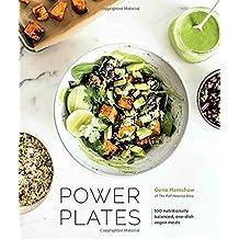 Power Plates: 100 Nutritionally Balanced, One-Dish Vegan Meals