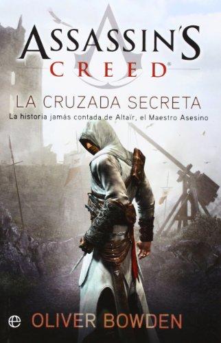 Assassin'S Creed III. La Cruzada Secreta (Ficción Bolsillo)