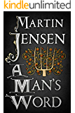 A Man's Word (The King's Hounds series) (English Edition)