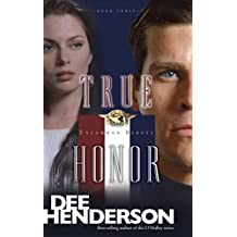 True Honor (Uncommon Heroes Book 3)