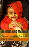 Abhitha and Mamma: When comedy is the only way out