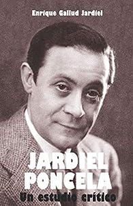 Jardiel Poncela: Un estudio crítico par Enrique Gallud Jardiel