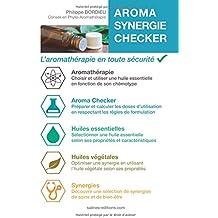 Aroma Synergie Checker: L'aromathérapie en toute sécurité