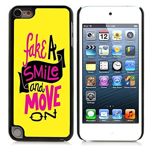 Graphic4You Fake A Smile And Move On Englisch Zitat Nachricht Harte Hülle Case Tasche Schutzhülle für Apple iPod Touch 5G (Fake Ipod Touch)