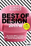 Schöner Wohnen Best of Design 2017/2018: Die besten Möbel, Leuchten und Accessoires, ausgewählt von unseren Design-Experten