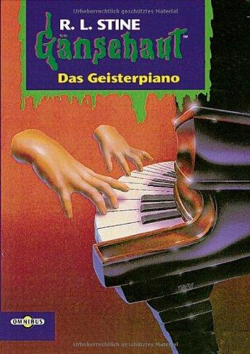 R. L. Stine: Gänsehaut - Das Geisterpiano