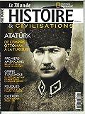 Histoire & Civilisations N 45 Ataturk - Decembre 2018