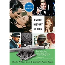 A Short History of Film, Third Edition (English Edition)