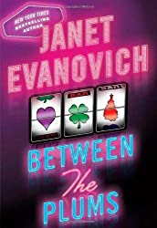 Between the Plums: Visions of Sugarplums, Plum Lovin', and Plum Lucky by Janet Evanovich (2009-09-29)