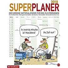 Butschkow Superplaner - Kalender 2018: Der grosse Notizkalender für bis zu acht Personen.