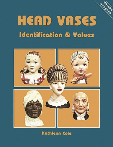 Head Vases (Identification & Values (Collector Books))